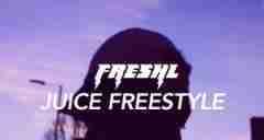 FreshL - Juice (Freestyle)